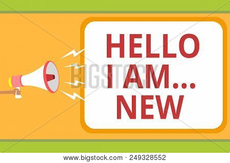Writing Note Showing Hello I Am... New. Business Photo Showcasing Introduce Yourself Meeting Greetin