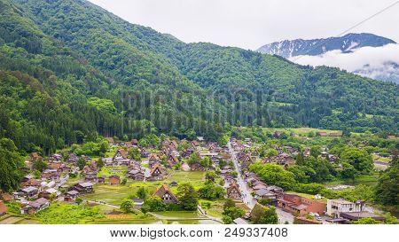 Traditional And Historical Japanese Village Shirakawago In Gifu Prefecture Japan, Gokayama Has Been