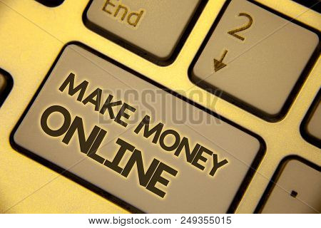 Writing Note Showing  Make Money Online. Business Photo Showcasing Business Ecommerce Ebusiness Inno