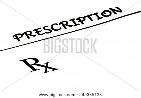 Physician Prescription Written Rx On White Paper