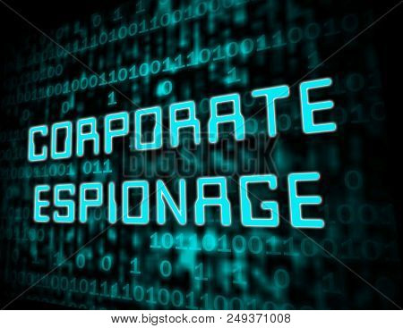 Corporate Espionage Covert Cyber Hacking 3D Illustration