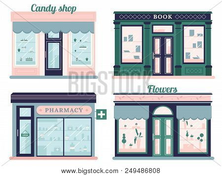 Modern Stores Set. Candy Shop Facade And Urban Book Retail Store. Local Retail Pharmacy And Flowers