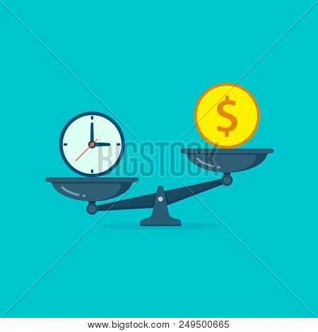 Time Vs Money On Scales Illustration. Money And Time Balance On Scale. Weights With Clock And Money