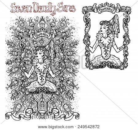 Pride. Latin Word Superbia Means Vanity. Seven Deadly Sins Concept, Black And White Vector Set With