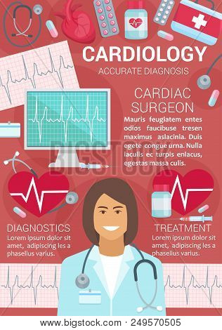 Cardiology Medical Center With Accurate Diagnosis Poster. Cardiac Surgeon In Uniform With Stethoscop