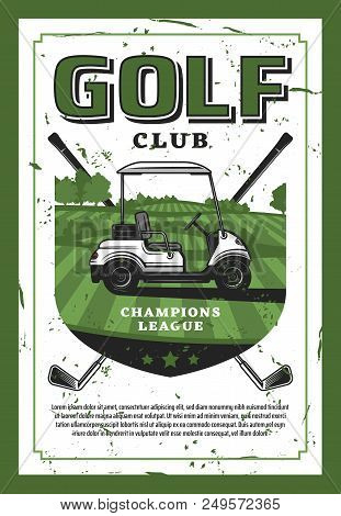Golf Club Champion League Retro Poster With Car And Crossed Golf Clubs On Lawn. Club-and-ball Sport