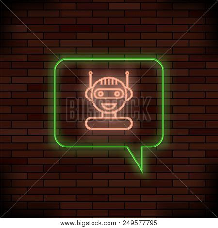 Neon Chat Bot On Brick Background. Artificial Intelligence Concept Of Ui. Cute Smiling Chatbot Icon.