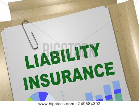 3d Illustration Of Liability Insurance Title On Business Document