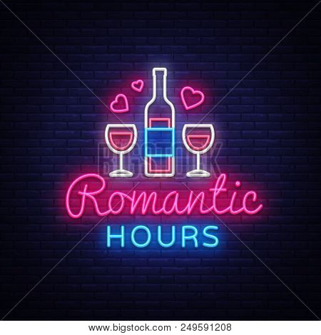 Romantic Dinner Neon Sign Vector. Romantic Hour Logotype, Emblem In Modern Trend Design, Vector Temp