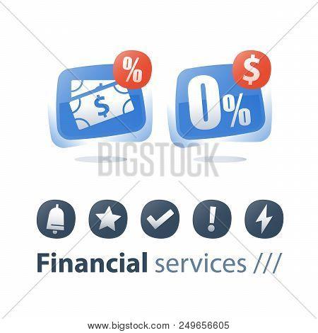 Cash Loan, Zero Commission, Interest Rate, Mortgage Payment Installment, Financial Service, Save Mon