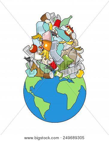 Earth Garbage Dump. Planet And Garbage. Scrapyard Vector Illustration.