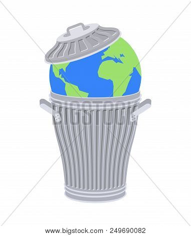 Earth In Trash. Planet And Garbage. Scrapyard Vector Illustration.