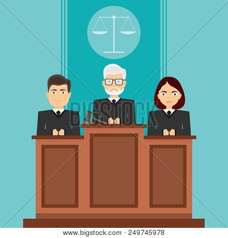 Court Session. The Judges Sit In Court. The Judges Sit In Their Seats. Flat Design, Vector Illustrat