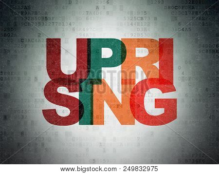 Political Concept: Painted Multicolor Text Uprising On Digital Data Paper Background
