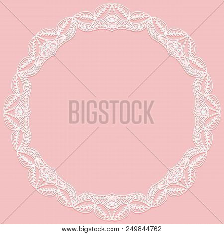 Circular Frame With Paper Lace. Lacy White And Pink Background. Vector Illustration.