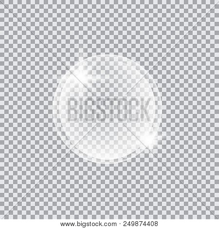 Transparent Glass Sphere With Glares And Highlights. Vector Illustration With Transparencies, Gradie