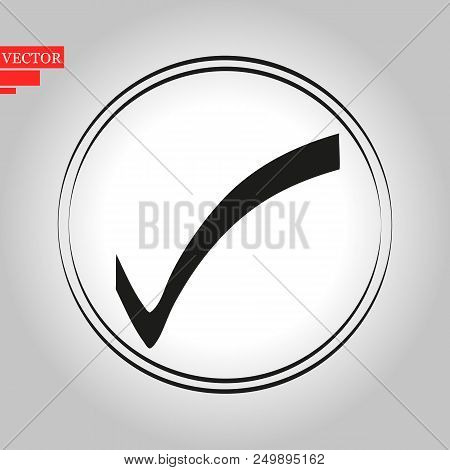 Check List Button Icon. Check Mark In Round Sign. Eps 10