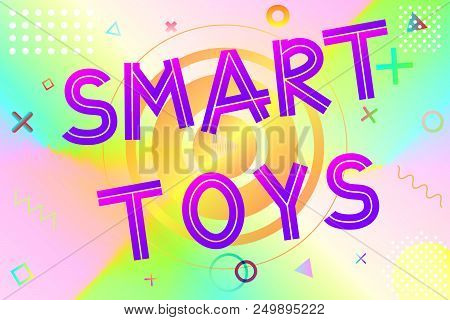 Smart Toys Text, Colorful Lettering In Modern Gradient On Bright Geometric Pattern Background, Stock