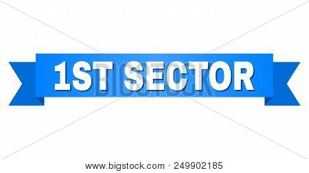 1ST SECTOR text on a ribbon. Designed with white caption and blue stripe. Vector banner with 1ST SECTOR tag. poster