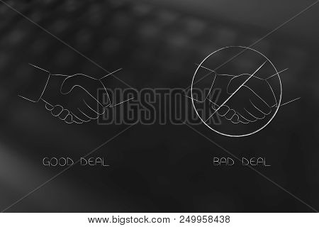 Business Deals Conceptual Illustration: Good Vs Bad One With Negative One Barred