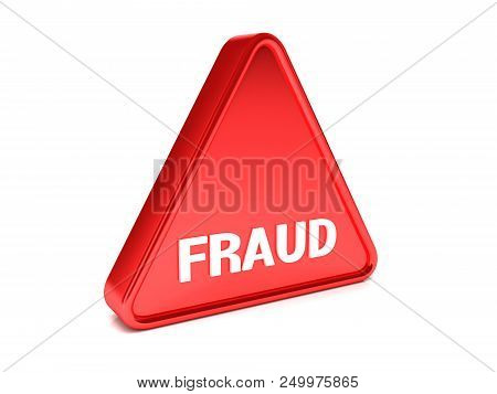 Triangle, Surround, Red Sign That Says Fraud 3d Rendering