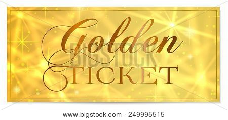 Golden Ticket, Gold Ticket (tear-off) Vector Template Design With Star Golden Background. Useful For