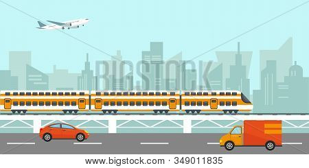 Urban City Landscape With Buildings, Passenger Hight Speed Train On Bridge, Cars On The Road And Air