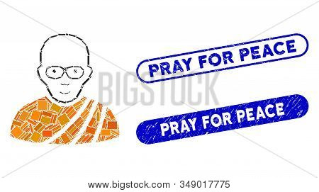 Mosaic Buddhist Monk And Distressed Stamp Seals With Pray For Peace Phrase. Mosaic Vector Buddhist M
