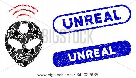 Mosaic Alien Head And Grunge Stamp Seals With Unreal Phrase. Mosaic Vector Alien Head Is Designed Wi