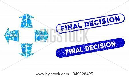 Mosaic Road Directions And Rubber Stamp Seals With Final Decision Caption. Mosaic Vector Road Direct