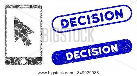 Mosaic Mobile Arrow Pointer And Corroded Stamp Seals With Decision Caption. Mosaic Vector Mobile Arr