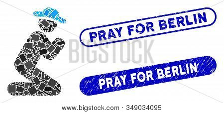 Mosaic Gentleman Pray And Corroded Stamp Watermarks With Pray For Berlin Text. Mosaic Vector Gentlem