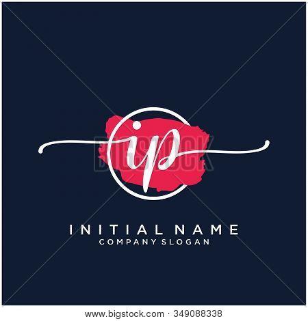 Ip Initial Handwriting Logo Design With Brush Circle. Logo For Fashion,photography, Wedding, Beauty,