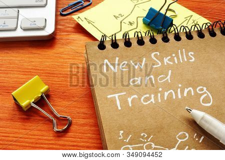 New Skills And Training Records In The Notepad. Lifelong Learning.