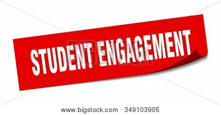 Student Engagement Sticker. Student Engagement Square Sign. Student Engagement. Peeler