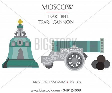 Colorful Vector Tsar Bell And Tsar Cannon, Famous Landmarks Of Moscow, Russia. Vector Flat Illustrat