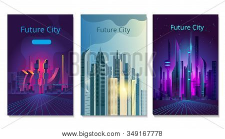 A Set Of Banners On The Theme Of Cities Of The Future. Fantastic City In The Style Of Cyberpunk. Vec