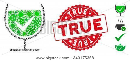 Viral Collage True Drink Glass Icon And Rounded Rubber Stamp Seal With True Caption. Mosaic Vector I