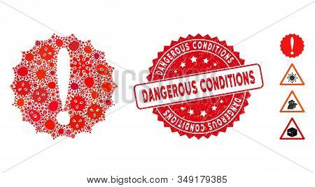 Infection Mosaic Dangerous Conditions Icon And Rounded Grunge Stamp Seal With Dangerous Conditions C