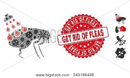 Pandemic Mosaic Get Rid Of Fleas Icon And Round Grunge Stamp Seal With Get Rid Of Fleas Text. Mosaic