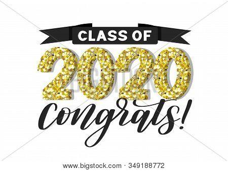 Class Of 2020 Golden Confetti Logo. Congrats Graduates Vector Concept. Festive Design For Graduation