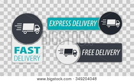 Fast And Free Delivery Labels. Vector:free Delivery, Free Shipping, 24 Hour And Fast Delivery Icons