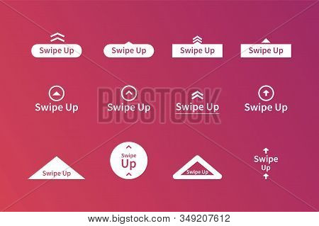 Swipe Up Icon Set On Gradient Style Isolated On Background For Stories Design, Scroll Pictogram. Sto