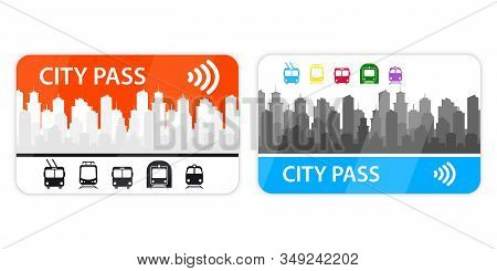 City Pass. Tram, Trolley, Metro, Bus, Train Travel Ticket With Cashless Payment System. Fare Payment