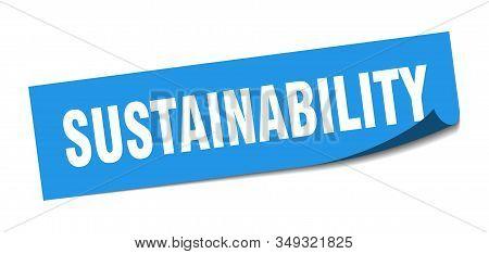 Sustainability Sticker. Sustainability Square Sign. Sustainability. Peeler