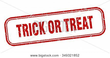 Trick Or Treat Stamp. Trick Or Treat Square Grunge Red Sign