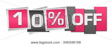 Ten Percent Off Text Written Over Pink Grey Background.