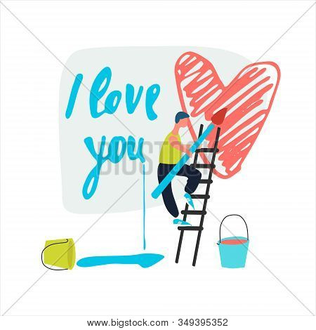 Romantic Card Template. A Man Painting I Love You Phrase And A Heart Shape On The Wall. Valentines D