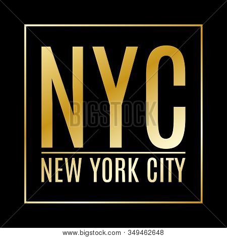 New York City. Ny T-shirt Print Design And Apparels Graphic. Fashion Typography, Poster, Banner. Vec