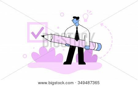 Businessman Marking Check-box With A Giant Pencil. Successful Completion Of A Business Tasks. Concep